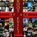 Корень всех зол? / The Root of All Evil?